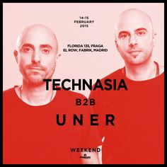 This Week-end, 2 of the artists of our rooster, TECHNASIA and UNER will be spinning B2B in FLORIDA 135 (Fraga) and in Elrow Madrid @ FABRIK!!! Catch them up behind the decks and if you can't, get in touch with us for a booking in your city! UNER BOOK NOW! February: 27, 28 March: 6, …