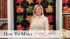 How to Make the Falling Leaves Quilt Block | with Jennifer Bosworth of S...