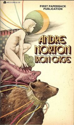 Iron Cage - Andre Norton - cover by Charles Mikolaycak