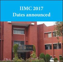 IIMC 2017 exam on May 28; Application starts from March 7