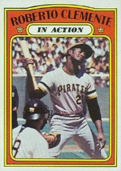 1972 topps in action baseball cards   1972 Topps Roberto Clemente (In Action) #310 (Hall of Fame)