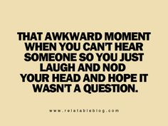 LMAO!!!  Happens to me all the time!