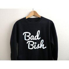 Bad Bish Sweatshirt Bad Bish Jumper Bad Chick Baddie Shirt Flawless... ($19) ❤ liked on Polyvore featuring tops, hoodies, sweatshirts, dark olive, women's clothing, black top, shirts & tops, olive green top, army green shirt and black shirt