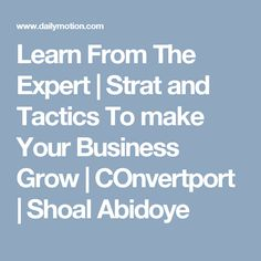 CONVERTPort -Strategies & Tactics To Grow your Comp- Shola Abidoye Interviewed by Buckley Barlow - video dailymotion Economics, Interview, Knowledge, Make It Yourself, Learning, Business, How To Make, Studying, Teaching