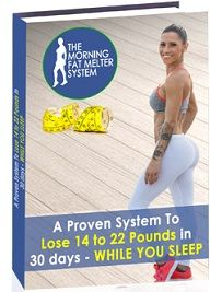 """""""The Morning Fat Melter"""" is Aline Pilani's newest weight loss program for women who try to lose weight from their belly and thighs. This post at onecarenow.org provides lots of information about the program and explains in detail which pros and cons it has..."""