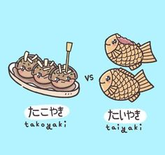 """It's Tabemono Tournament time again~! ⌒∇⌒ This time, it's Takoyaki たこやき versus Taiyaki たいやき! ☆ Tabemo-notes: ☆ - """"Yaki"""" is derived from""""Yaku"""", which means to be cooked or grilled in a pan or an oven. Japanese Phrases, Japanese Words, Cute Japanese, Art Kawaii, Kawaii Shop, Kawaii Anime, Go To Japan, Japan Art, Japanese Language Learning"""