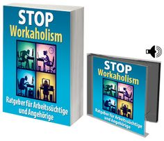 eBook Shop Austria: Stop workaholism Ebooks, Cover, Frame, Shopping, Austria, Housewife, Students, Too Busy, Training