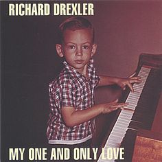 Richard Drexler - My One & Only Love