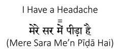 I have a headache in Hindi