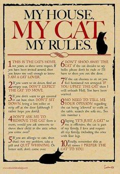 Follow these rules when you come to our house or else we will start bringing our pets to your house!