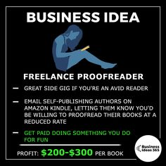 Todays idea is a way to paid doing something you'd normally do for fun. There's plenty of self-publishing authors on Amazon who need good quality proof readers. If you've got an author who you really like who publishes on Amazon regularly, why not send them an email and ask if they're looking for proofreaders? | | 📹 Subscribe on Youtube for more detailed ideas | #entrepreneur #makemoney #entrepreneurlife #business #youngentrepreneur #businessideas #workfromhome #bookworm #booklover #booknerd Business Motivational Quotes, Short Inspirational Quotes, Business Quotes, Success Quotes, Great Quotes, Positive Quotes, Short Quotes, New Business Ideas, Business Money