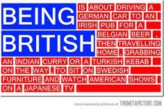 Being British...