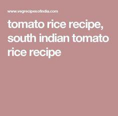 tomato rice recipe, south indian tomato rice recipe FULL RECIPE HERE red rice red rice recipe red rice recipe mexican red beans. Red Rice Recipe Guam, Chamorro Red Rice Recipe, Red Rice And Sausage Recipe, Tomato Rice Recipe South Indian, Red Rice Recipe Mexican, Red Rice Salad Recipe, Red Beans And Rice Recipe Vegan, Vegetarian Rice Recipes, Rice Noodle Recipes