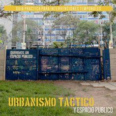 Primer manual de Urbanismo Tactico hecho en Venezuela // First Tactical Urbanism Handbook made in Venezuela.