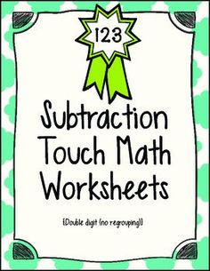 Touch Math 2 AND 3-Digit Addition with Regrouping Worksheets ...