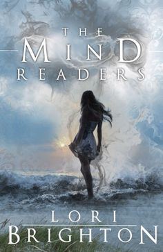 The Mind Readers, Lori Brighton