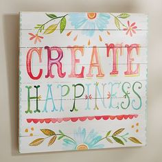 "Katie Daisy ""Create Happiness"" Watercolor Art #pbteen---girls bathroom wall art"