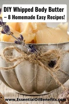 Best Body Butter, Homemade Body Butter, Whipped Body Butter, Homemade Cosmetics, Oil Benefits, Butter Recipe, Diy Skin Care, Easy Meals, Essential Oils