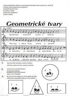 geometrické tvary Shape Songs, Action Songs, School Songs, Montessori Math, Presents For Kids, Preschool Themes, Kids Songs, Math Games, Primary School