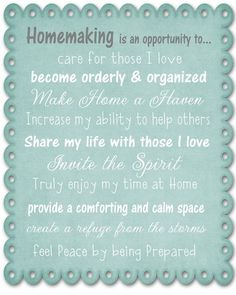 Homemaking - what I am striving for :)