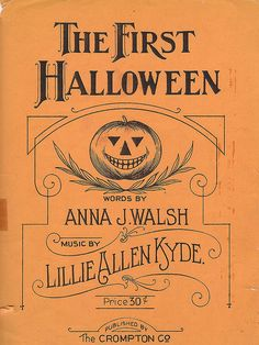 this is the cover of  the 1920s book of The First Halloween sheet music