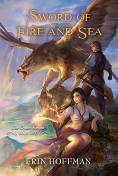 Erin Hoffman, Sword of Fire and Sea (The Chaos Knight, #1)