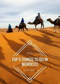 Morocco - come for the medina, stay for the nature | Top 5 Things to Do in Morocco via @travelsewhere