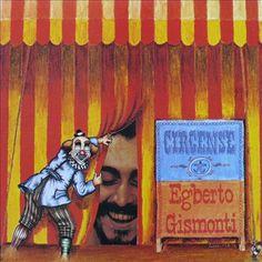 #100 Egberto Gismonti 1980 Circense