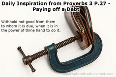 Paying off a Debt - Daily Inspiration P.27 is a daily devotional that is centered around the wisdom found in the book of Proverbs.