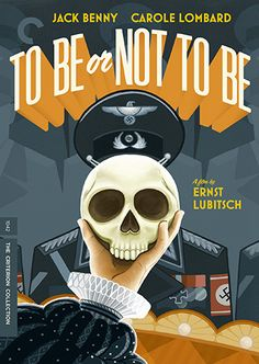 To Be or Not to Be (1942) [Ernst Lubitsch]  Director.  Carole Lombard's last film, released posthumously.