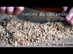 Vamos Pra Cozinha #16 | Farofa Castanha de Caju