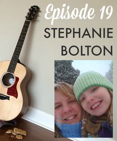 Guitars & Granola Bars: Episode 19 with Stephanie Bolton #MamaMT