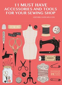 "This is list of ""must have"" tools and accessories that you must aspire to have in your sewing studio. They are essentials to make your sewing projects go smoothly all the way, with maximum ease, enjoyment and great final outcome."