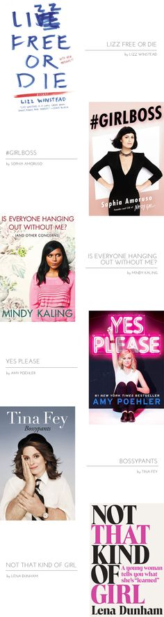 6 must- read books by amazing women.  I already read Bossypants and it did not disappoint.