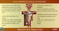 MISIONEROS DE LA PALABRA DIVINA: HIMNO LAUDES -  DELANTE DE LA CRUZ LOS OJOS MÍOS