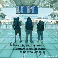 "Monday Motivational: ""He who returns from a journey is not the same as he who left."" - Chinese proverb.   #quote   #motivational   #travel"