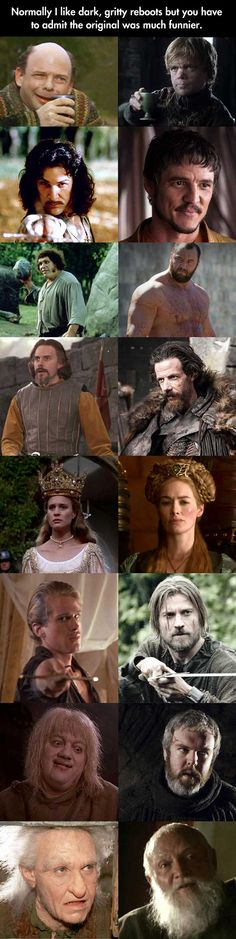 The original was much funnier.  GOT vs. The Princess Bride.  I've never seen Game of Thrones, but Princess Bride is the best thing since sliced bread.