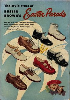 "Buster Browns - had the saddle shoes. HATED the saddle shoes! They never wore out! Now they are ""Retro"" and cool! Mode Vintage, Vintage Shoes, Vintage Ads, Vintage Outfits, Retro Ads, Vintage Stuff, Vintage Fashion, Vintage Clothing, 1940's Fashion"