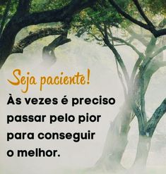 Inspirational Thoughts, Portuguese, Humor, Wallpaper, Be Patient, Good Vibes, Self Help, Wise Words, Positive Words