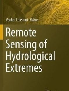 Remote Sensing of Hydrological Extremes free download by Venkat Lakshmi (eds.) ISBN: 9783319437439 with BooksBob. Fast and free eBooks download.  The post Remote Sensing of Hydrological Extremes Free Download appeared first on Booksbob.com.