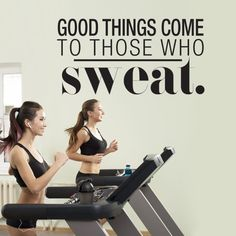 Good Things Come to Those who Sweat em Vinil Decorativo Aplique este Good Things Come to Those who Sweat em Vinil Decorativo em qualquer superficie plana e Best Sports Quotes, Sport Quotes, Gym Quotes Inspirational, Motivational Quotes, Sports Wall Decals, Gym Decor, Fitness Inspiration Quotes, Bench Press, Weight Training