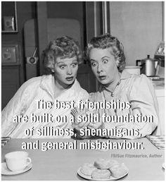 The best friendships  . . . .