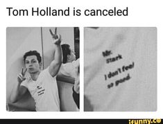Tom Holland Is Canceled - Funny Memes. The Funniest Memes worldwide for Birthdays, School, Cats, and Dank Memes - Meme Funny Marvel Memes, Dc Memes, Marvel Jokes, Avengers Memes, Marvel Dc Comics, Funny Memes, Marvel Avengers, Hilarious, Spiderman Marvel