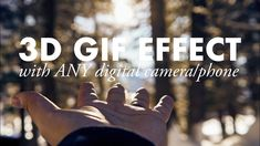 GIF effect with any camera!