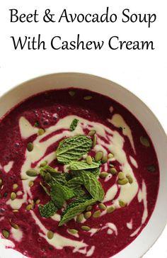 Beet & Avocado Soup with Cashew Cream