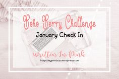 #bohoberrychallenge January Check-In for the Boho Berry Challenge. Daily List of Prompts for the Month and info for the challenge