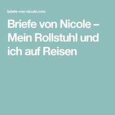Briefe von Nicole – Mein Rollstuhl und ich auf Reisen