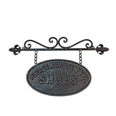 Rodworks - Please Remove Your Shoes Sign - One the outside of the house next to the door. To avoid that awkwardness of asking people to remove their shoes