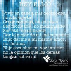 HOY ELIJO... (((Sesiones y Cursos Online www.ciaramolina.com #psicologia #emociones #salud)))
