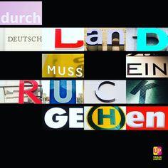 Du rch DeuTschlAN D muss ein R u CK geH en #rip #bundespräsident #romanherzog #memory #words #word #urbanpoetry #bavarian #bayern #deutschland #berlin #wien #zürich #president #germany